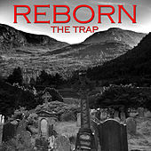 Play & Download The Trap by Reborn | Napster
