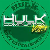 HULK Entertainment Compilation Vol. 1 by Various Artists