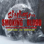 Smoking Blood (feat. Noah & Ghostface Killah) by Shyheim