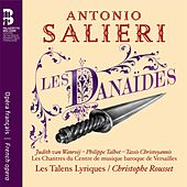 Play & Download Salieri: Les Danaïdes by Various Artists | Napster