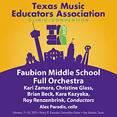 2015 Texas Music Educators Association (TMEA): Faubion Middle School Full Orchestra [Live] by Various Artists