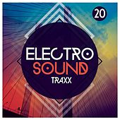 Play & Download 20 Electro Sound Traxx by Various Artists | Napster