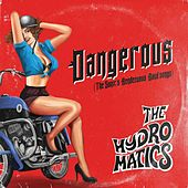 Dangerous (Remastered) by Hydromatics