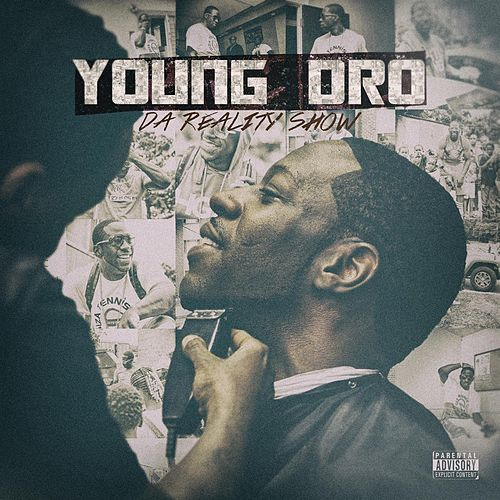 Play & Download Da Reality Show by Young Dro | Napster