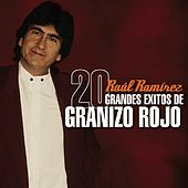 Play & Download 20 Grandes Exitos de Granizo Rojo by Various Artists | Napster