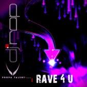 Play & Download Rave 4U by DJ Rap | Napster
