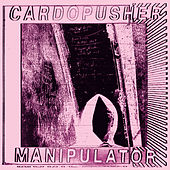 Play & Download Manipulator by Cardopusher | Napster