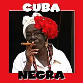 Play & Download Cuba Negra by Various Artists | Napster