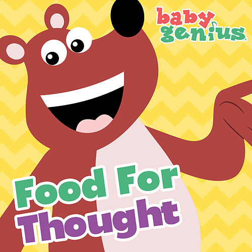 Play & Download Food For Thought by Baby Genius | Napster