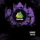 Play & Download Dark Side - Single by Flanger | Napster