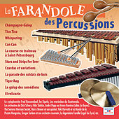 Play & Download La farandole des percussions by Various Artists | Napster