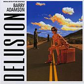 Delusion (Original Motion Picture Soundtrack) by Barry Adamson