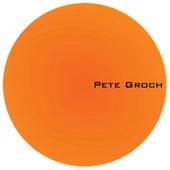 Pete Groch - EP by Pete Groch
