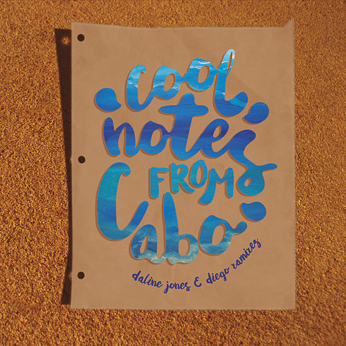 Cool Notes from Cabo by Daline Jones