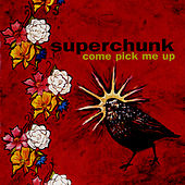 Play & Download Come Pick Me Up by Superchunk | Napster