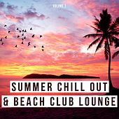 Summer Chill out & Beach Club Lounge, Vol. 1 by Various Artists