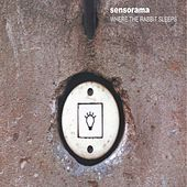 Play & Download Where the Rabbit Sleeps by Sensorama | Napster