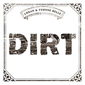 Play & Download Dirt by Logan Belle | Napster