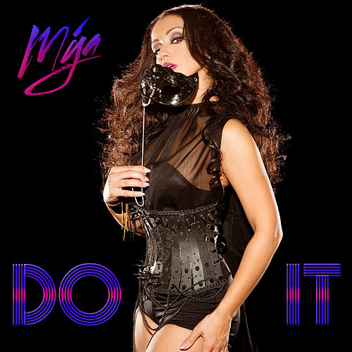 Play & Download Do It by Mya | Napster