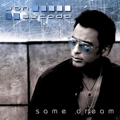 Same Dream by Jon Secada