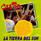 Play & Download Cuba La Tierra Del Son by Various Artists | Napster