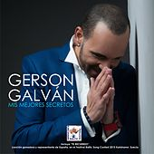 Play & Download Mis Mejores Secretos by Gerson Galván | Napster