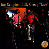 Play & Download Live by The Ian Campbell Folk Group | Napster