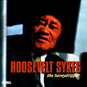 The Honeydripper by Roosevelt Sykes