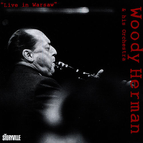Live In Warsaw by Woody Herman