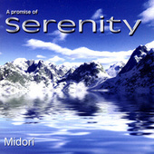 A Promise of Serenity by Midori