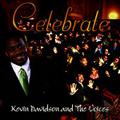 Play & Download Celebrate by Kevin Davidson And The Voices | Napster