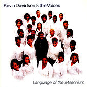 Play & Download Language Of The Millenium by Kevin Davidson And The Voices | Napster