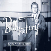 Play & Download Billy Fury - Live At The BBC by Billy Fury | Napster