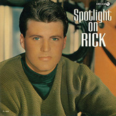 Play & Download Spotlight On Rick by Rick Nelson | Napster