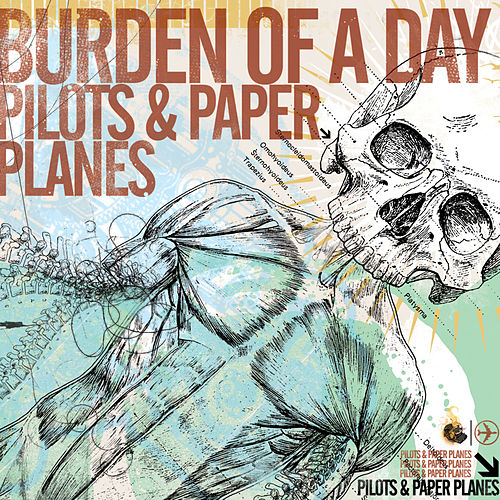 Play & Download Pilots & Paper Planes by Burden Of A Day | Napster