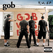 Play & Download F.U. by Gob | Napster