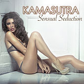 Play & Download Kamasutra - Sensual Seduction Beats, Kama Sutra Relaxation Music for Erotic Moments and Sensual Massage by Kamasutra | Napster