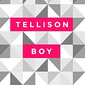Play & Download Boy by Tellison | Napster
