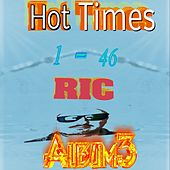 Hot Times, Vol. 3 by R.I.C