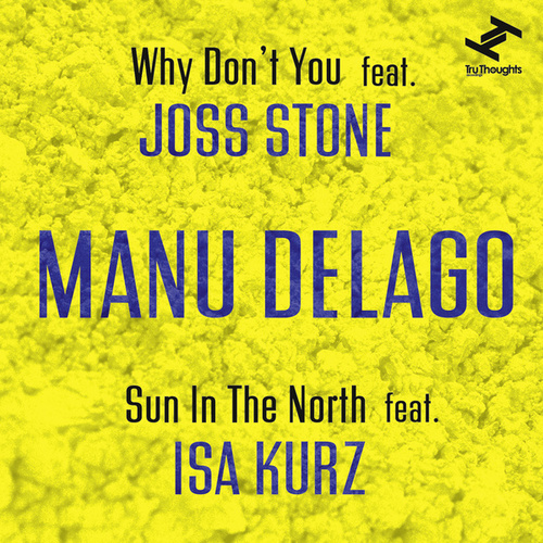 Why Don't You / Sun In The North de Manu Delago