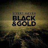 Play & Download Black & Gold by Sivert Høyem | Napster