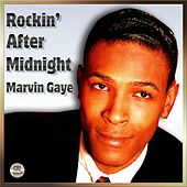 Play & Download Rockin' After Midnight - Marvin Gaye by Marvin Gaye | Napster