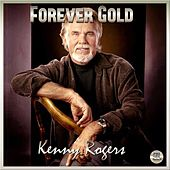 Play & Download Forever Gold - Kenny Rogers by Kenny Rogers | Napster