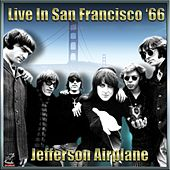 Jefferson Airplane - Live In San Francisco '65 Vol#2 von Jefferson Airplane