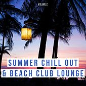 Summer Chill out & Beach Club Lounge, Vol. 2 by Various Artists