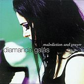 Play & Download Malediction And Prayer by Diamanda Galas | Napster