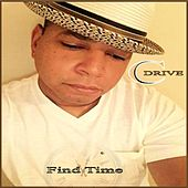 Play & Download Find Time by CDrive | Napster