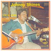 Play & Download Johnny Shines 1915-1992 by Johnny Shines | Napster