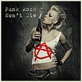 Punk Rock Won't Die von Various Artists