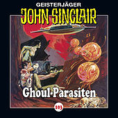 Play & Download Folge 103: Ghoul-Parasiten by John Sinclair | Napster